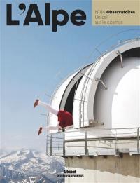 Alpe (L'). n° 84, Observatoires