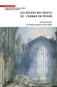 Les revers des droits de l'homme en prison