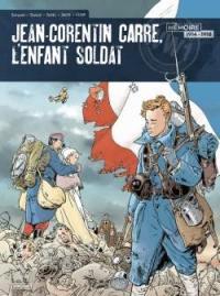 Jean-Corentin Carré, l'enfant soldat