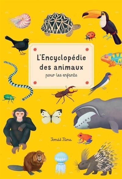 L'encyclopédie des animaux pour les enfants