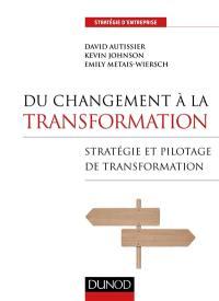 Du changement à la transformation
