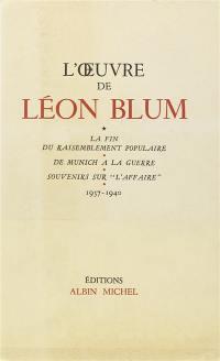 L'oeuvre de Léon Blum. 1937-1940