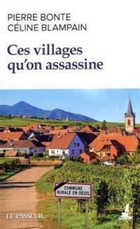 Ces villages qu'on assassine