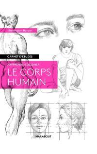J'apprends à dessiner le corps humain