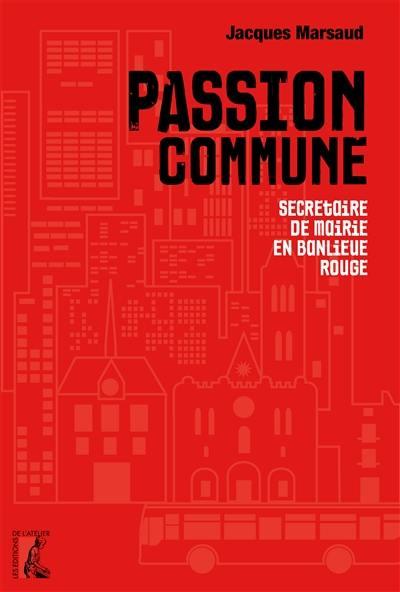 Passion commune : secrétaire de mairie en banlieue rouge