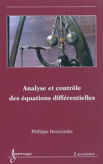 Analyse et contrôle des équations différentielles