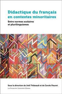Didactique du français en contextes minoritaires