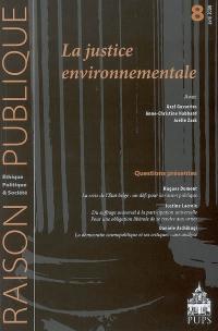 Raison publique. n° 8, La justice environnementale