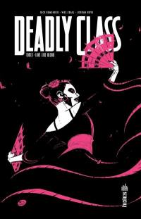 Deadly class. Volume 7, Love like blood