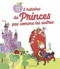 3 histoires de princes pas comme les autres