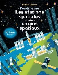 Fenêtre sur les stations spatiales et autres engins spatiaux