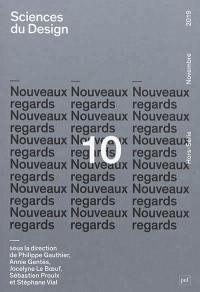 Sciences du design. n° 10, Nouveaux regards
