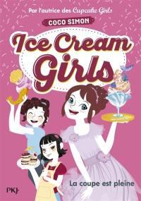 Ice cream girls. Volume 4, La coupe est pleine