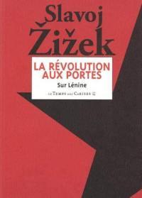 La révolution aux portes