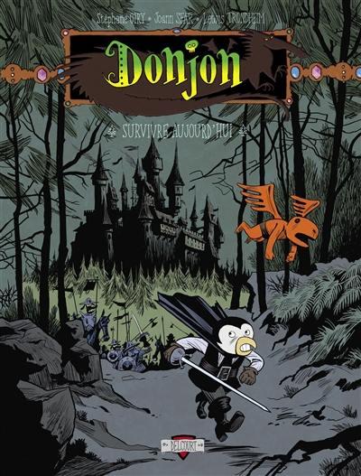 Donjon potron-minet. Volume 82, Survivre aujourd'hui