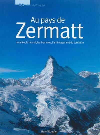 Au pays du Zermatt