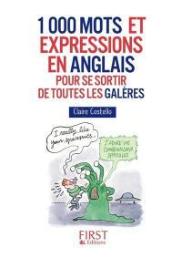 1.000 mots et expressions en anglais pour se sortir de toutes les galères