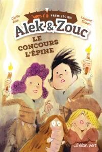Alek & Zouc, Le concours L'épine