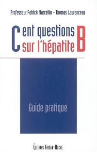 Cent questions sur l'hépatite B