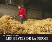 Les gestes de la ferme