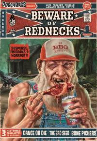 Doggy bags présente, Beware of rednecks