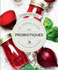 Le grand guide des probiotiques