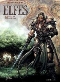 Elfes. Volume 4, L'élu des semi-elfes