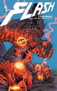 Flash. Volume 4, En négatif