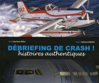 Débriefing de crash !