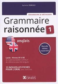 Grammaire raisonnée anglais 1