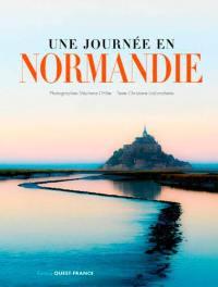 Une journée en Normandie