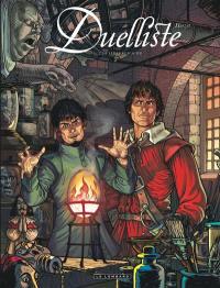 Duelliste. Volume 2, De verre et d'acier