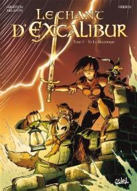 Le chant d'Excalibur. Volume 5, Les pierres maudites