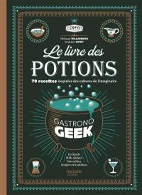Le livre des potions Gastronogeek