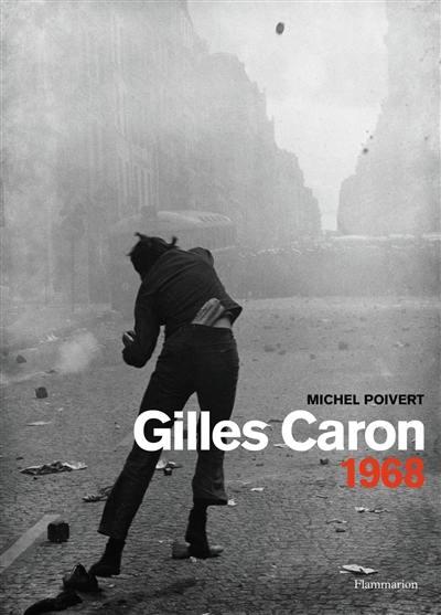 Gilles Caron, 1968