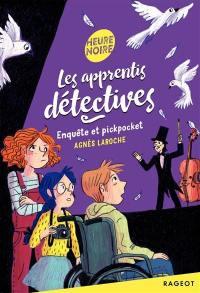 Les apprentis détectives, Enquête et pickpocket