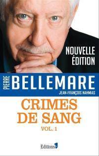 Crimes de sang. Volume 1,