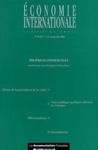 Economie internationale. n° 89-90, Politiques commerciales