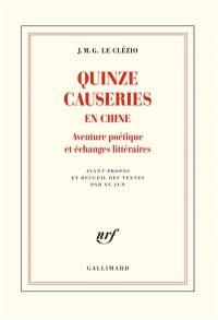 Quinze causeries en Chine