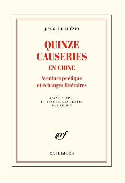 Quinze causeries en Chine