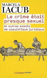 Le crime était presque sexuel