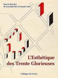 L'esthétique des Trente Glorieuses