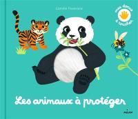 Les animaux à protéger