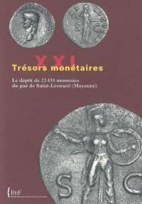 Trésors monétaires. Volume 21, Le dépôt de 22.438 monnaies du Gué Saint-Léonard (Mayenne)