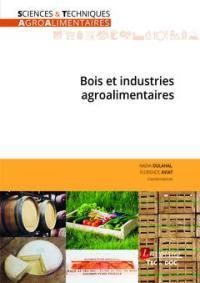 Bois et industries agroalimentaires