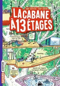 La cabane à étages. Volume 1, La cabane à 13 étages