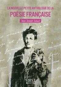 La nouvelle petite anthologie de la poésie française
