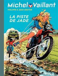Michel Vaillant. Volume 57, La piste de Jade
