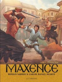 Maxence. Volume 3, Le cygne noir