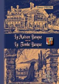 La maison basque.